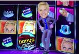 which casinos have ellen slot machines